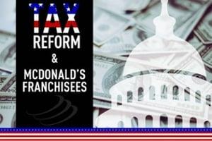 tax reform mcdonald's franchisees