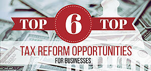 top tax reform opportunities for businesses